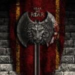 Hear The roar Lannister